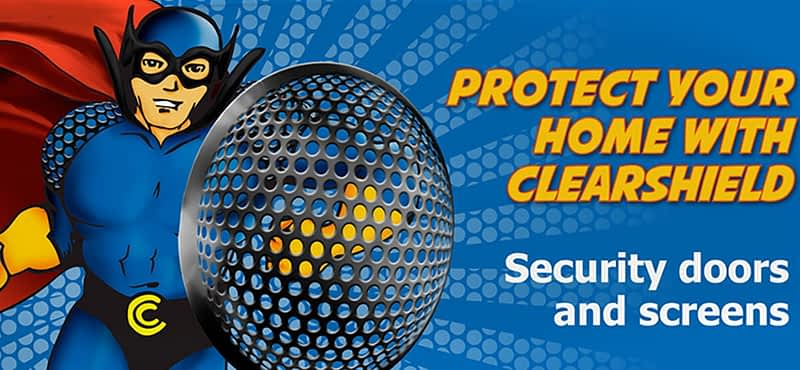 Protect your home with ClearShield