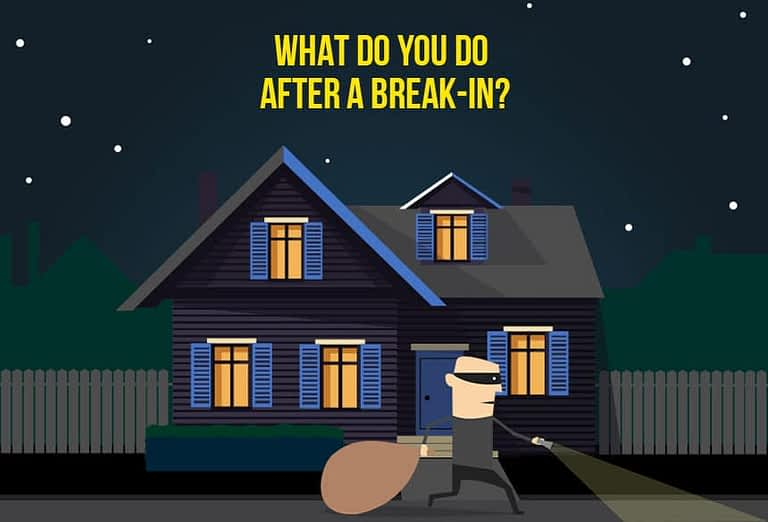 What Do You Do After a Break-In?